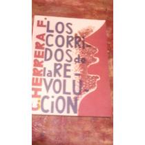 Los Corridos De La Revolución , Año 1934 , C. Herrera F.