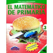 Matematico De Primaria 3 - Robles / Fernandez Editores