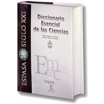 Diccionario Esencial De Las Ciencias ¡compre Ya!