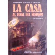 La Casa Al Final Del Sendero / Dvd Usado