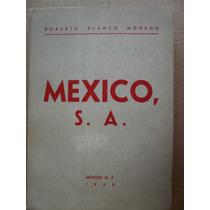 Roberto Blanco Moheno Mexico S.a. Primera Edicion 1958