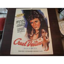 Poster Original Cruel Destino María Antonieta Pons Juan Orol