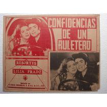Cartel Confidencias De Un Ruletero Resortes Lilia Prado 1949