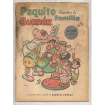 Comic Paquito La Familia Burrón Gabriel Vargas De 1955