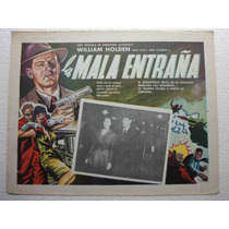 Cartel Mex Union Station La Mala Entraña William Holden 1950