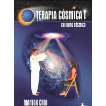 Terapia Cosmica 1 - Chin Kung Cosmico - Mantak Chia