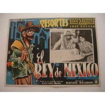 Resortes , El Rey De Mexico , Cartel De Cine