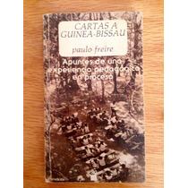 Paulo Freire. Cartas A Guinea-bissau.