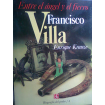Biografias Del Poder Enrique Krauze Francisco Villa Vv4