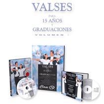 Valses Para Xv Años Y Graduaciones 1 E-book +1 Dvd +1 Cd