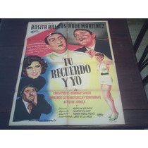Poster Original Mexicano Tu Recuerdo Y Yo Rosa Arenas Vargas