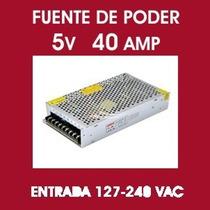 Fuente De Poder 5v 40 Amp 200w