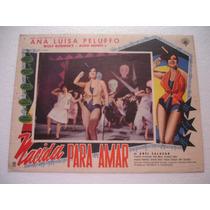 Ana Luisa Pelufo, Nacida Para Amar , Cartel Lobby Card