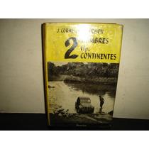 2 Hombres, 2 Hp., 2 Continentes - J. Cornet + H. Lochon