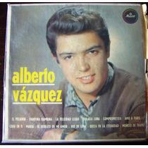 Rock Mexicano, Alberto Vázquez, Lp 12´, Hecho En México.