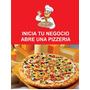 Inicia Tu Negocio En Las Pizzas
