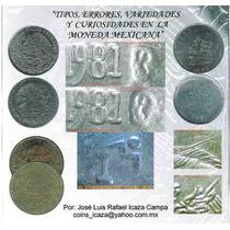 Tipos,errores,variedades Ycuriosidades En La Moneda Mexicana