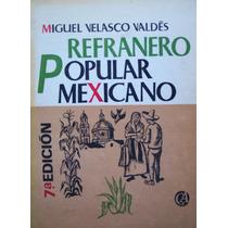 Corridos Mexicanos, Cancioneros S.xx, Refraneros Populares!
