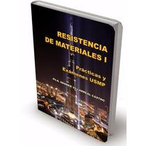 Libro: Resistencia De Materiales I: Practicas Y Exámenes