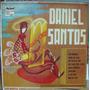 Afroantillana. Daniel Santos.lp 10´ Bolero. Hecho En México.