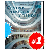 Arquitectura De Centros Comerciales Y Tiendas 1 Vol