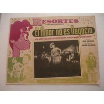 Resortes , El Amor No Es Negocio , Cartel De Cine