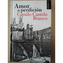 Amor De Perdición - Camilo Castelo Branco