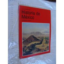 Libro Año 1993 , Lecciones De Historia De Mexico Primera Par