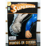 Superman Mundos En Guerra Tomo 5 Editorial Vid