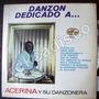 Afroantillana. Acerina Y Su Danzonera, (dedicado A ..) Lp12´