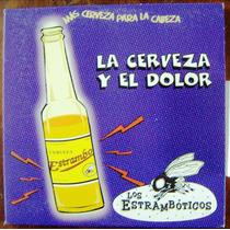 Cd Sencillo, Los Estrambóticos, La Cerveza Y El Dolor