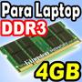 Memoria Sodimm Ddr3 4gb Bus 1600 Y Bus 1333 Para Laptops