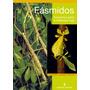 Fásmidos. Insectos Palo E Insectos Hoja - Manual