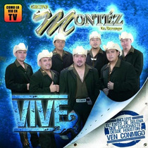 Cd Grupo Montez De Durango, Vive Nuevo Envio Gratis