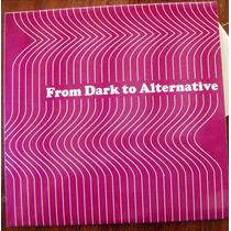 Cd Varios, From Dark To Alternative, Bfn