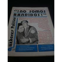 Revista Quehacer Politico- ¡no Somos Bandidos! 4 Marzo 1985
