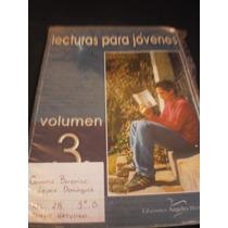 Lectura Para Jóvenes Volumen 3 - Elfego Ángeles Manríquez