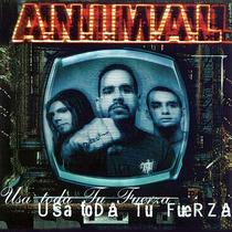 Animal Usa Toda Tu Fuerza Edicion Limitada Cd Nuevo Cerrado