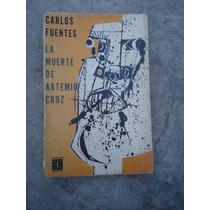 Carlos Fuentes La Muerte De Artemio Cruz