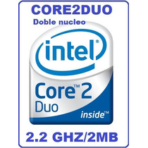 Core2duo E4500 A 2.2ghz Impecable Y Poderoso Doble Nucleo