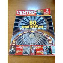 Centro - 50 Maravillas Del Centro Histórico