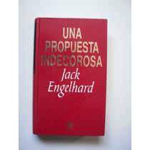 Una Propuesta Indecorosa - Jack Engelhard - 1993 - Maa