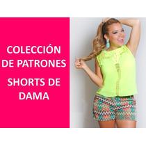 Colección 20 Patrones De Short Dama + Bono