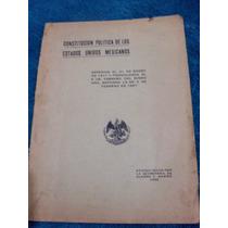 Libro Antiguo:la Constitucion Politica Mex.1922.pagos.vbf