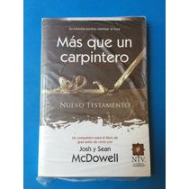 Libro - Mas Que Un Carpintero (josh Y Sean Mcdowell)