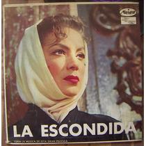 Bolero, María Félix, La Escondida, Lp 10´, Hecho En México.