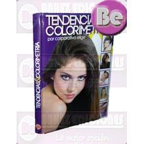 Tendencias Y Colorimetria 1 Vol Elige