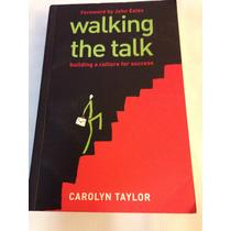 Libro Walking The Talk By Caroline Taylor