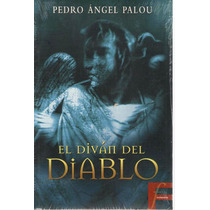 El Diván Del Diablo Del Autor Pedro Ángel Palou