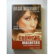 Cronicas Malditas Olga Wornat Envio Gratis+
